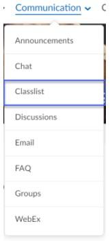 choose Classlist from the Communication menu