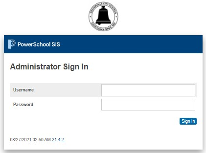 for administrator access WCSD  the PowerSchool