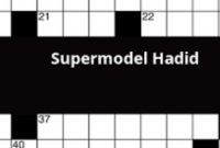 Supermodel Hadid Crossword Clue